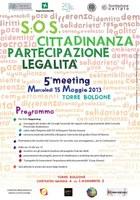S.O.S Cittadinanza partecipazione e legalità, 5° meeting mercoledì 15 maggio Torre Boldone.